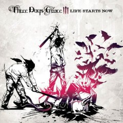 Life Starts Now - Three Days Grace