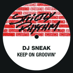 Keep On Groovin' - DJ Sneak