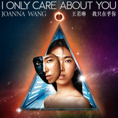 I Only Care About You