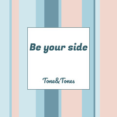 Be Your Side (Single)