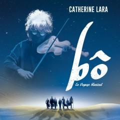 Bô, le voyage musical - Catherine Lara