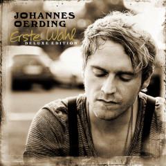 Erste Wahl - Deluxe Edition - Johannes Oerding