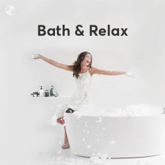 Bath & Relax - Various Artists
