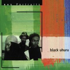 RAS Portraits: Black Uhuru - Black Uhuru