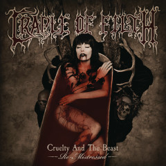 Cruelty and the Beast - Re-Mistressed - Cradle Of Filth
