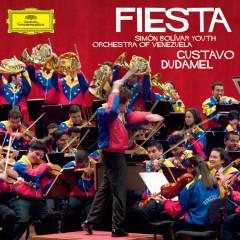 Fiesta - Gustavo Dudamel, Simón Bolívar Youth Orchestra of Venezuela