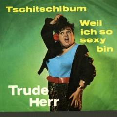 Tschitschibum - Trude Herr