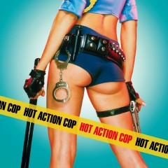 Hot Action Cop (Amended Version) - Hot Action Cop