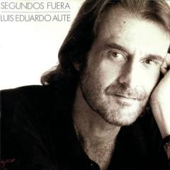 Segundos Fuera - Luis Eduardo Aute