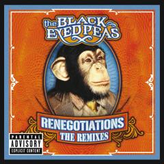 Renegotiations: The Remixes - Black Eyed Peas