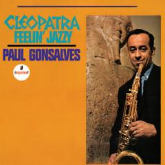 Cleopatra Feelin' Jazzy - Paul Gonsalves