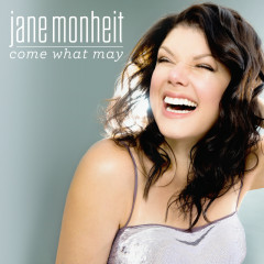Come What May - Jane Monheit
