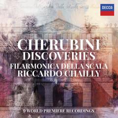 Cherubini Discoveries - Orchestra Filarmonica Della Scala, Riccardo Chailly