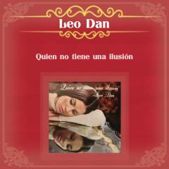 Quien No Tiene una Ilusíon - Leo Dan