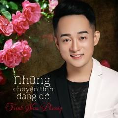 Những Chuyện Tình Dang Dở (EP) - Trịnh Nam Phương