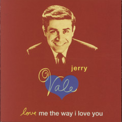 Love Me The Way I Love You - Jerry Vale