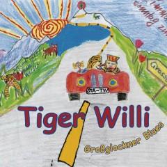 Großglockner Blues - Tiger Willi