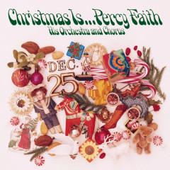 Christmas Is... - Percy Faith
