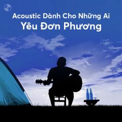 Acoustic Dành Cho Những Ai Yêu Đơn Phương