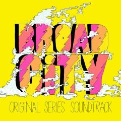 Broad City (Original Series Soundtrack) - Various Artists