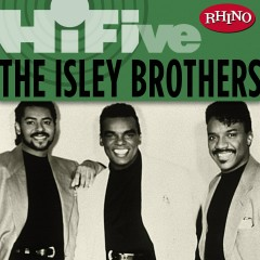 Rhino Hi-Five: The Isley Brothers - The Isley Brothers