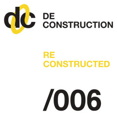 Deconstruction Reconstructed 006 - Various Artists