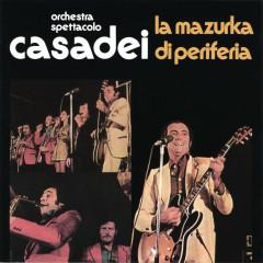 La mazurka di periferia - Raoul Casadei