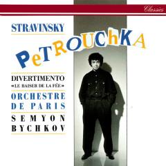 Stravinsky: Petrouchka; Divertimento from Le Baiser de la feé - Semyon Bychkov, Orchestre de Paris