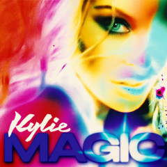 Magic - Kylie Minogue