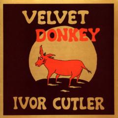 Velvet Donkey - Ivor Cutler