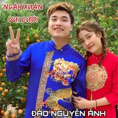 Ngày Xuân Vui Cưới (Ep) - Đào Nguyễn Ánh