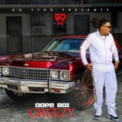 Dope Boi Greezy - Ball Greezy