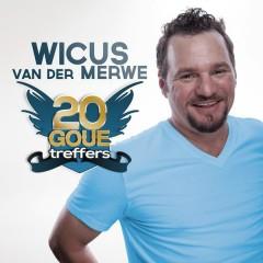 20 Goue Treffers - Wicus van der Merwe