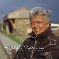 Si Pudiera Detener el Tiempo - Alberto Vázquez