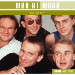 The Best Of Men At Work - Men At Work