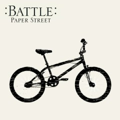 Paper Street (2-track DMD) - Battle