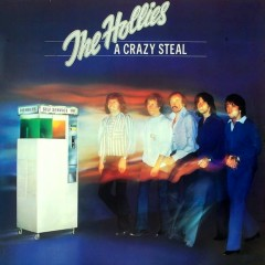 A Crazy Steal - The Hollies
