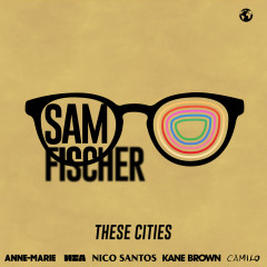 These Cities - EP - Sam Fischer