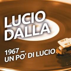 Lucio Dalla - 1967 ...un po' di Lucio - Lucio Dalla