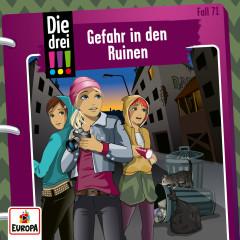 071/Gefahr in den Ruinen - Die drei !!!