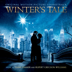 Winter's Tale (Original Motion Picture Soundtrack) - Hans Zimmer, Rupert Gregson-Williams