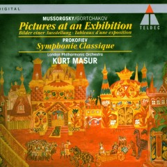 Mussorgsky/Gortchakov : Pictures at an Exhibition & Prokofiev : Classical Symphony - Kurt Masur