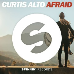 Afraid - Curtis Alto