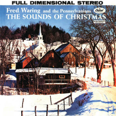 The Sounds Of Christmas - Fred Waring, The Pennsylvanians