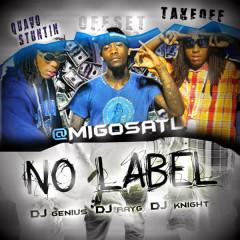 No Label - Quavo Stuntin, Offset, Take Off, Migos