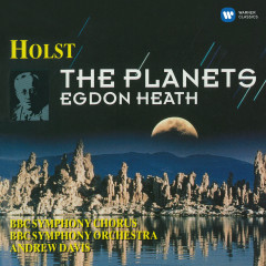 Holst: The Planets & Egdon Heath - Andrew Davis