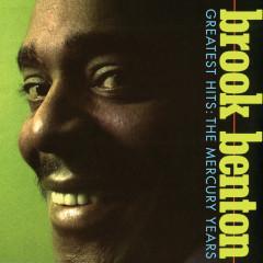 Greatest Hits: The Mercury Years - Brook Benton