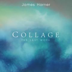 James Horner - Collage: The Last Work - James Horner