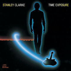 Time Exposure - Stanley Clarke