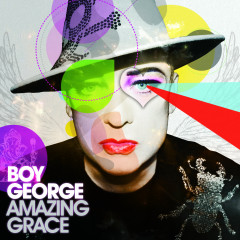 Amazing Grace (Club Mixes Vol.2) - Boy George
